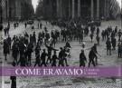 Come Eravamo <span>La Marcia su Roma <span>1922-1923</span>
