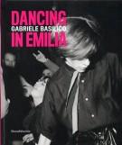 Dancing in Emilia Gabriele Basilico