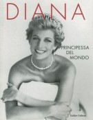 Diana </span>principessa del mondo</span>