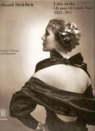 Edward Steichen L'alta moda Gli anni di Condé Nast 1923-1937