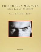 Fiori della Mia Vita <span>Gian Paolo Barbieri</span>