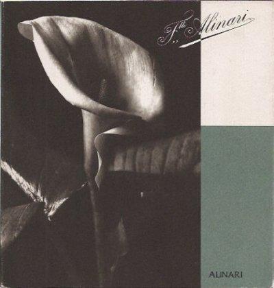 F.lli Alinari Firenze 1852/1992 140 anni di storia della fotografia [SOLO LIBRO]