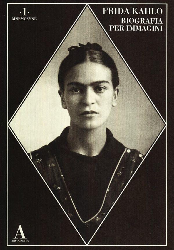Frida Kahlo Biografia per immagini