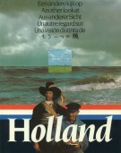 <h0><span><i>Eneandere kijkop <span>Another look at <span>Ausandere Sicht <span>Un autre regard sur <span>Una vision distinta de </i></span>Holland </h0>
