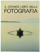 <span>Il grande libro della</span> Fotografia