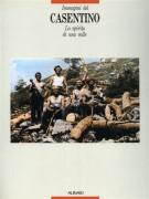 <span>Immagini del </span> Casentino  <span>Lo spirito di una valle</span>