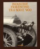 <h0>Industrie fiorentine tra '800 e '900</h0>