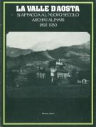 <h0>La Valle d'Aosta <span><i>si affaccia al nuovo secolo <span>Archivi Alinari 1892-1930</i></span></h0>