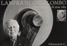<h0>Lanfranco Colombo <span><em>Fotogrammi di una vita</span></em></h0>