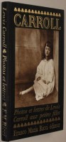 Lewis Carroll <span>Photos et Lettres Aux Petites Filles</span>
