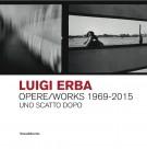 <h0>Luigi Erba <span><i>Opere/Works 1969-2015 <Span>Uno scatto dopo</i></span></h0>
