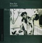Man Ray <span>Io e Juliet</span>