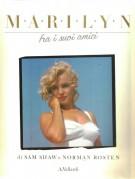 Marilyn <span>fra i suoi amici</span>