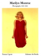 Marilyn Monroe <span>Photographs 1945-1962</span>