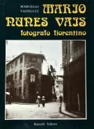 Mario Nunes Vais fotografo fiorentino