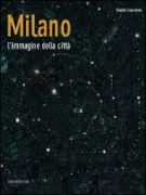 Milano <span>L'immagine della città</span>