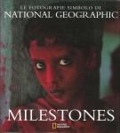 <h0><span><i>Le fotografie simbolo di </i></span><span>NATIONAL GEOGRAPHIC </span>Milestones</h0>
