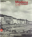 <h0>Modena <span><i>e i suoi fotografi <span>1870-1945</i></span></h0>