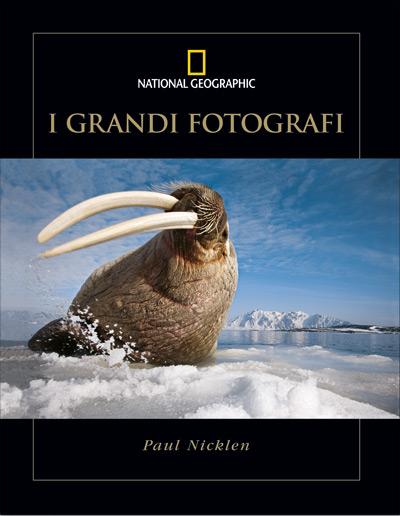 Paul Nicklen il fotografo dei ghiacci