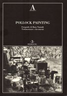 <h0>Pollock Painting <span><em>Fotografie di Hans Namuth</span> <span>Testimonianze e Documenti</em></span></h0>