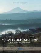 <h0>Quasi In Lieto Giardino <span><em>Civiltà Dei Luoghi Letterari</em></span></h0>