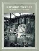 <h0>Rapsodia Toscana <span><i>Del marmo e della sua gente</i></span></h0>