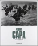 Robert Capa <span>la realtà di fronte</span>