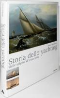 Storia dello yachting <span>Dalle origini all'Ottocento</span>
