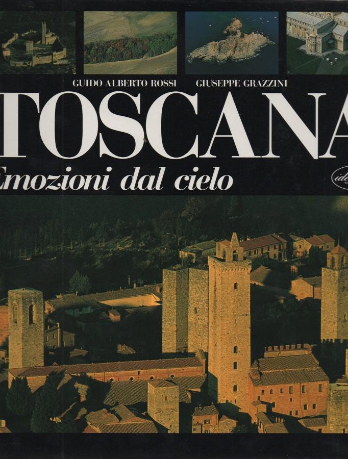 Toscana emozioni dal cielo