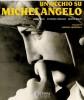 Un Occhio su Michelangelo Le tombe dei Medici nella Sagrestia nuova di San Lorenzo a Firenze dopo il restauro