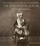 The Alkazi Collection of Photography The Waterhouse Albums Central Indian Provinces