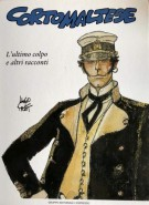 <h0>Corto Maltese <span><em>L'ultimo colpo e altri racconti </span></em></h0>