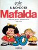 Il Mondo di Mafalda Le strisce, gli inediti, le testimonianze 1964-1994