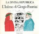 <h0>La divina repubblica <span><i>L'Inferno di Giorgio Forattini</i></Span>[Autografato]</h0>