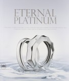 Eternal Platinum 7 designers, 7 stilisti, 7 orafi italiani intrpretano le fedi in platino