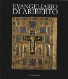Evangeliario di Ariberto <span>Un Capolavoro dell'Oreficeria Medievale Lombarda</Span>