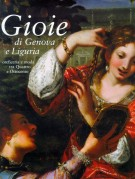 <h0>Gioie di Genova e Liguria <span><i>Oreficeria e moda tra Quattro e Ottocento</i></span></h0>