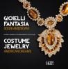Gioielli Fantasia. Sogni americani Costume Jewelry. American Dreams