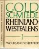 Goldschmiede Rheinland-Westfalens 2 Bände Daten - Werke - Zeichen