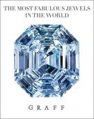 The most fabulous jewels in the world <Span></Span>Graff