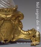 Nel segno dei Medici <span>Tesori sacri della devozione granducale</span>