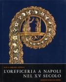 <h0>L'Oreficeria a Napoli nel XV secolo</h0>