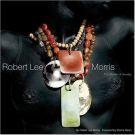 Robert Lee Morris The Power of Jewelry