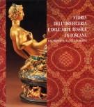 Storia dell'Oreficeria e dell'Arte Tessile in Toscana <span>dal Medioevo all'Età Moderna</span>