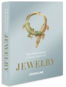 The Impossible Collection Of Jewelry The 100 Most Important Jewels of the Twentieth Century