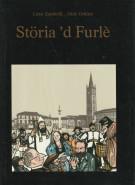 <h0>Storia 'd Furlè <span><i>Storie di Forlì raccontate a foto-fumetti</i></span></h0>