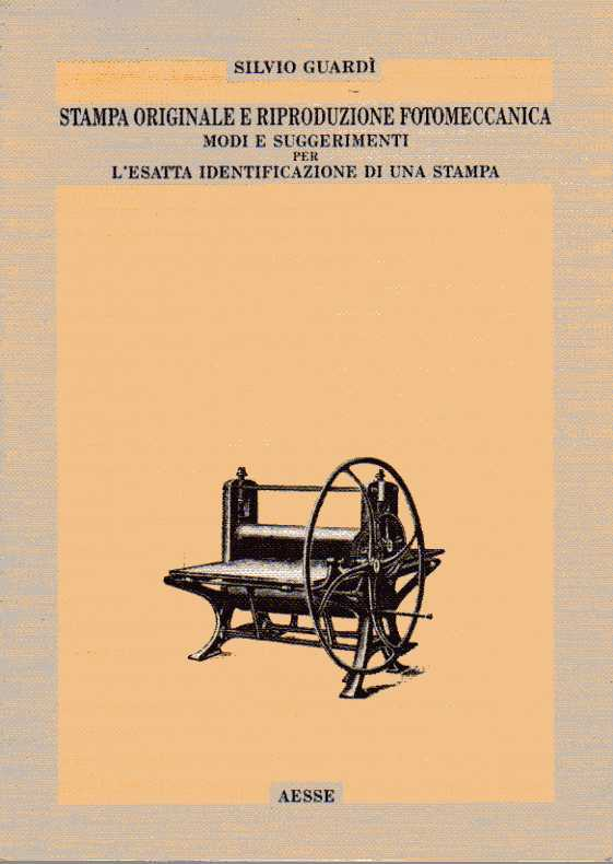 Stampa originale e riproduzione fotomeccanica Modi e suggerimenti per l'esatta identificazione di una stampa