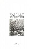 Agostino Zaliani Acqueforti <span>dal 1976 al 1988</span>