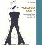 «Alla via così!» L'accademia navale nelle cartoline del Mak pi greco 100