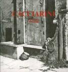 Cacciarini <span>Incisioni 1973-1988</Span>